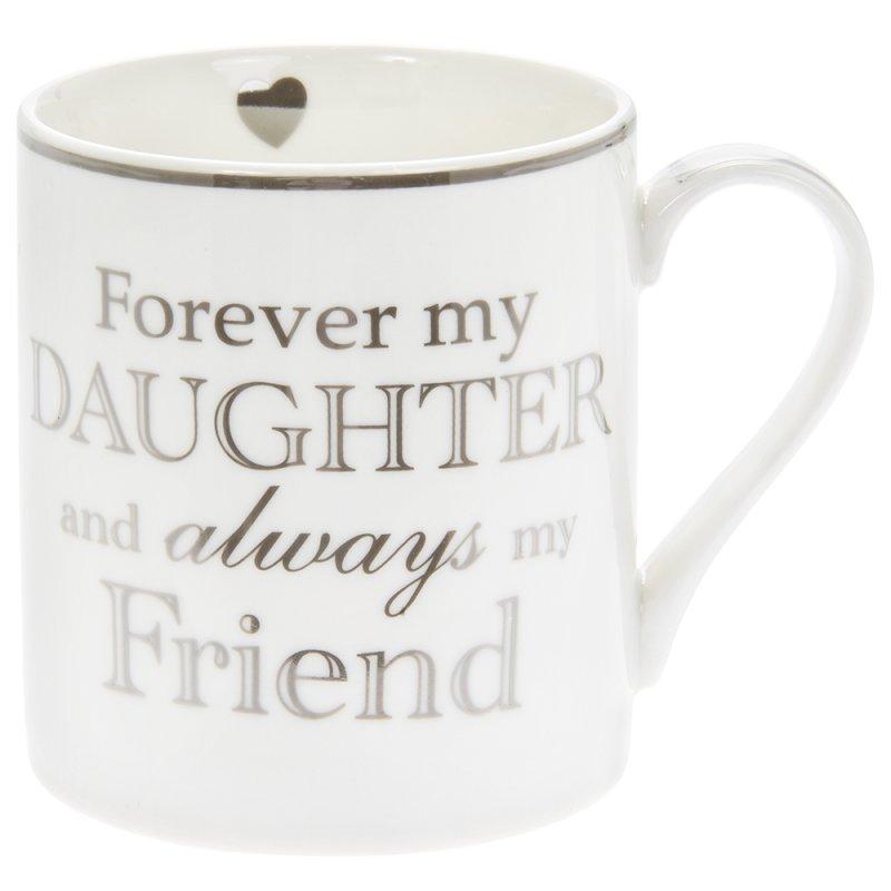 FOREVER MY DAUGHTER MUG