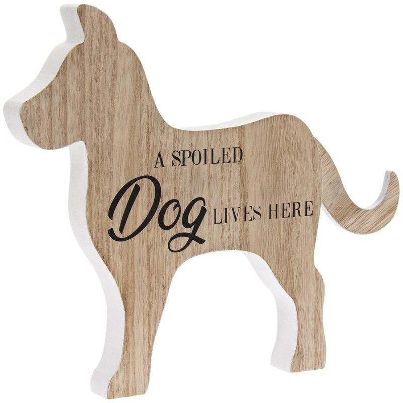 A SPOILED DOG LIVES HERE PLQ