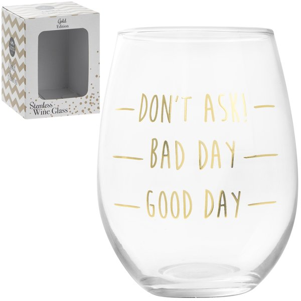 GOLD GOOD DAY STEMLESS WINE GL