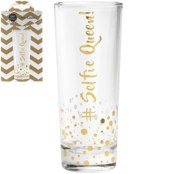 GOLD SHOT GLASS # SELFIE QUEEN