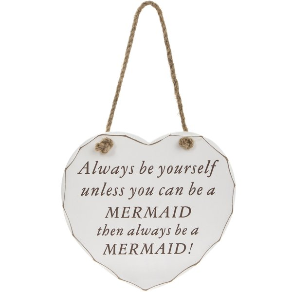 ALWAYS BE A MERMAID PLAQUE