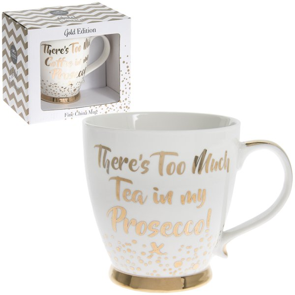 TOO  MUCH TEA PROSECCO MUG