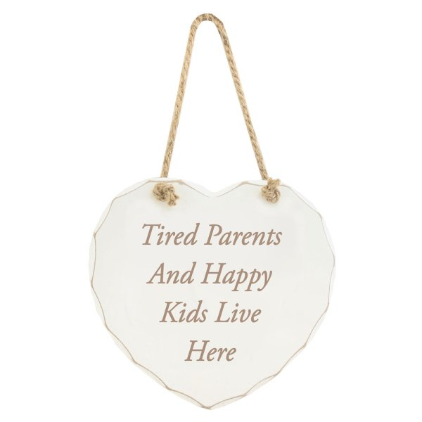 TIRED PARENTS HAPPY KID PLAQUE