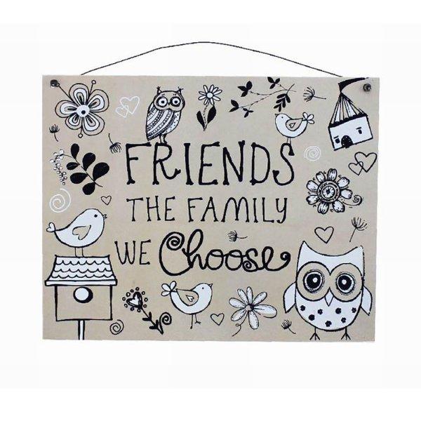 FRIENDS R FAMILY WE CHOOSE PLQ