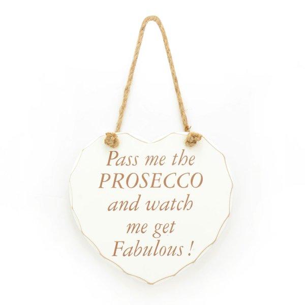 PROSECCO WATCH ME GET FAB PLQ